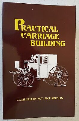 Practical Carriage Building M T Richardson Combining Volumes I & II