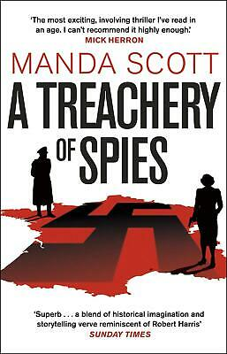 A Treachery of Spies: The Sunday Times Thriller of the Month by Manda Scott