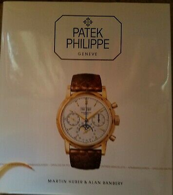 PATEK PHILIPPE Geneve Huber & banbury COLLECTING WRIST WATCHES BOOK COLLECTION