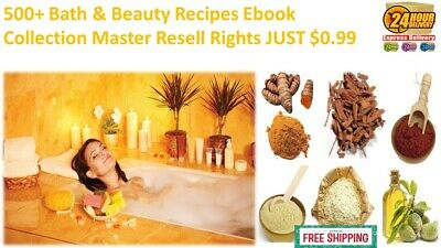 500 Bath & Beauty Recipes Ebook PDF Collection Master Resell Rights JUST $0.99