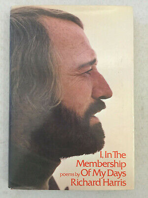 I, in the Membership of My Days by Richard Harris (1973, Hardcover Dust Jacket)