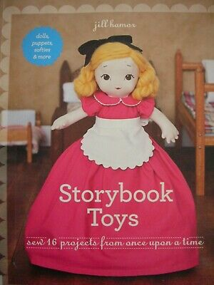 Sewing Pattern Book - STORYBOOK TOYS - 16 projects Dolls.Puppets,Softies & More
