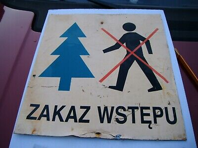 "Polish sign ""no entry to the forest"" - Vintage / 9707"