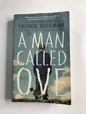 A Man Called Ove: A Novel by Fredrik Backman Paperback Acceptable