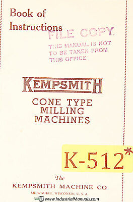 Kempsmith 1, 2  3, Cone type Plain Universal Miller Instructions Manual