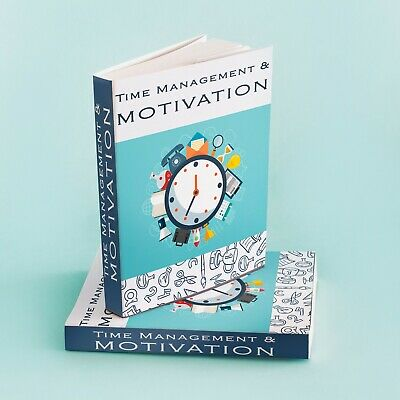 Motivation And Time Management  & Bonus Self Help Ebooks Resell rights pdf