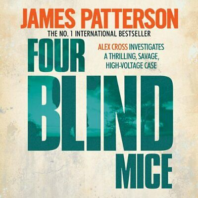 Four Blind Mice By: James Patterson  - Audiobook