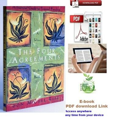 The Four Agreements: A Practical Guide to Personal Freedom (P D F Book e.mail)