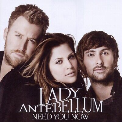 Need You Now - LADY ANTEBELLUM [CD]