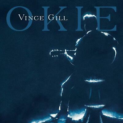 VINCE GILL OKIE CD (New Release AUGUST 23rd 2019) - PRE ORDER NOW