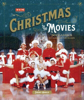 Turner Classic Movies: Christmas in the Movies: 30 Classics to Celebrate the