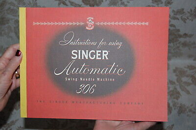 Sewing Machines. 306K Professional 92-Page Service Manual for Singer 306 306W