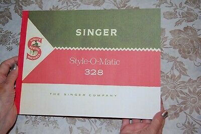 Rare Deluxe-Edition Instructions Manual for Singer 328 Sewing Machines