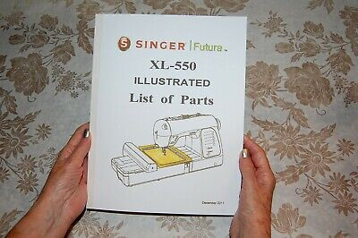 Illustrated List of Parts Manual to Service Singer Class XL-550 Sewing Machines