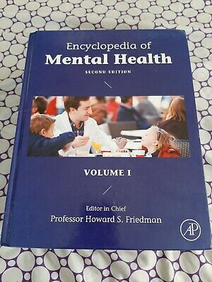 Encyclopedia of Mental Health, Second Edition