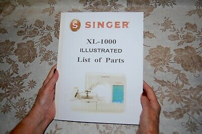 Illustrated Parts Manual to Service Singer Class XL-1000 Sewing Machines
