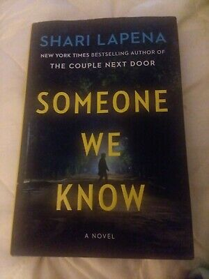 Someone We Know: A Novel by Shari Lapena (2019, Hardcover) Like New!