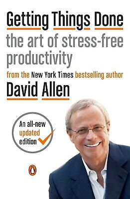 Getting Things Done the art of Stress-free Productivity By David Allen PDF, EPUB