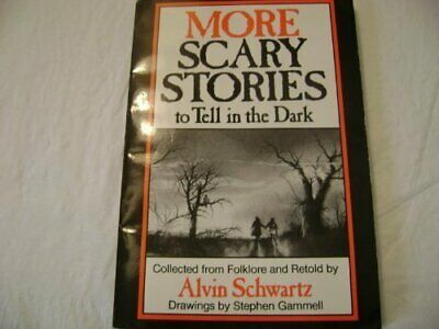 MORE SCARY STORIES TO TELL IN DARK By Alvin Schwartz *Excellent Condition*