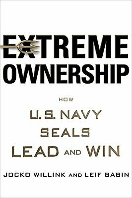 EXTREME OWNERSHIP: HOW U.S. NAVY SEALS LEAD AND WIN By Leif Babin - Mint