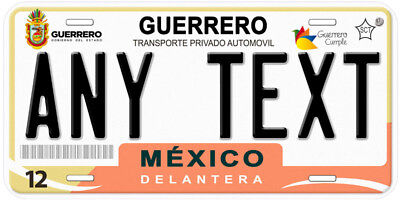 Guerrero Mexico Any Name Number Novelty Auto Car License Plate C03