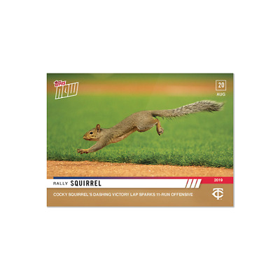 2019 Topps Now #724 Minnesota Twins Cocky Squirrel Leads To 11 Run Outing