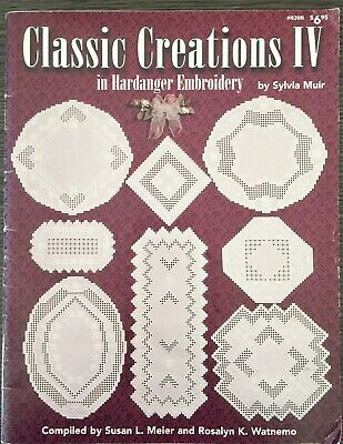 Classic Creations IV In Hardanger Embroidery