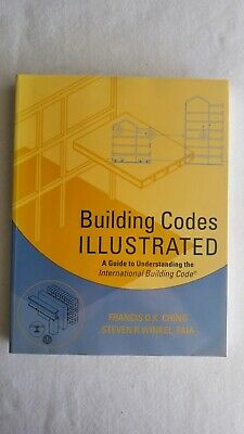 Building Codes Illustrated: A Guide to Understanding Building Code