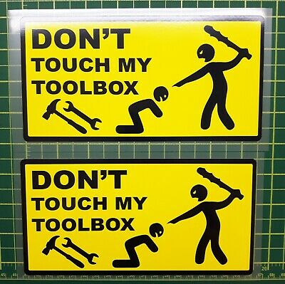 Don't Touch My Toolbox Large Decal 2 For 1