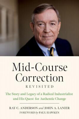 Mid-Course Correction Revisited: The Story and Legacy of a Radical