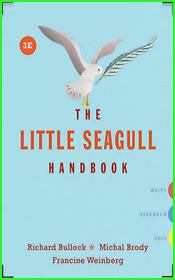 The Little Seagull Handbook (3rd edition) by Richard Bullock high quality P*D*F