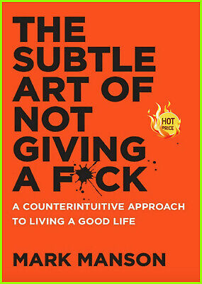 The Subtle Art of Not Giving a Fuck A Counterintuitive Approach to Living P*D*F