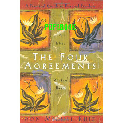The Four Agreements: A Practical Guide to Personal Freedom Fast Delivery