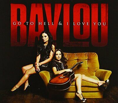 |1919132| Baylou - Go to Hell & I Love You [CD x 1] New