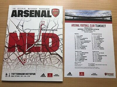 Arsenal v Tottenham Hotspur (Spurs) Programme + Team Sheet + Ticket 1st Sep 2019