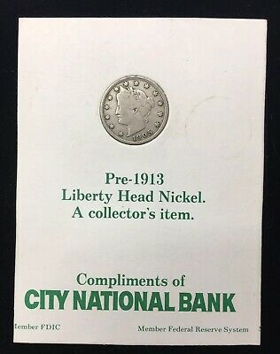 VINTAGE CITY NATIONAL BANK ADVERTISEMENT w/ PRE-1913 LIBERTY HEAD NICKEL - 1905