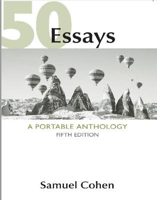 50 Essays: A Portable Anthology by Cohen, Samuel (Instant Delivery)