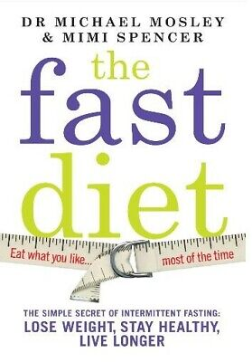The Fast Diet by Dr MICHAEL MOSLEY 2013 Diet Weight Loss *PDF DIGITAL FORMAT*