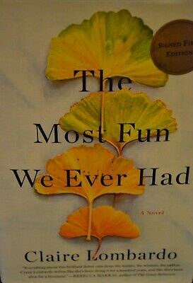 The Most Fun We Ever Had: A Novel New, Signed Copy