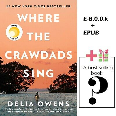 Where the Crawdads Sing By Delia Owens [ E-B00K + EPUB] + Gift [ Another E-B00K]