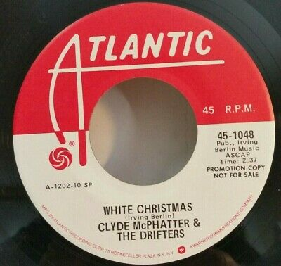 The Drifters White Christmas.Clyde Mcphatter The Drifters Atlantic 1048 White Christmas Rare Red Wh Promo