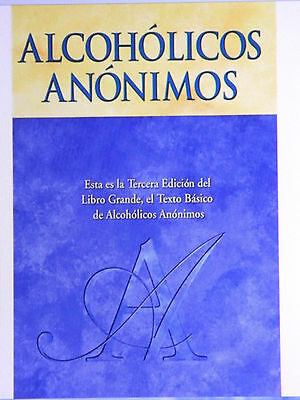Alcoholicos Anonimos Big Book - Spanish Edition - Alcoholics Anonymous