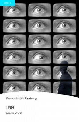 Level 4: 1984 (Pearson English Graded Readers) by George Orwell.