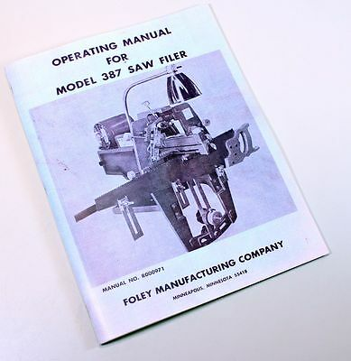 Foley Belsaw 387 Saw Filer Sharpener Owners Operators Service Manual
