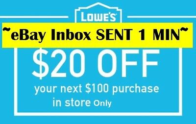 ONE 1x Lowes $20 OFF $100Coupons-Instore Only -FAST_SENT---~