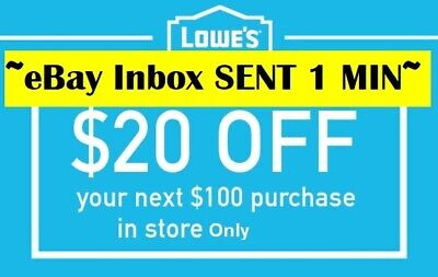 TWO 2x Lowes $20 OFF $100Coupons-Instore Only -FAST_SENT---~--