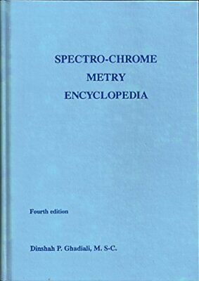 SPECTRO-CHROME METRY ENCYCLOPEDIA By Dinshah P. Ghadiali - Hardcover *Excellent*