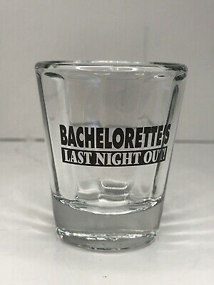 Bachelorette's Last Night Out Party Shot Glass