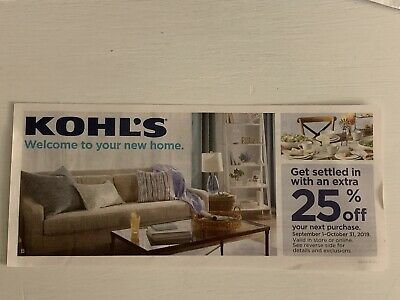Kohl's 25% Off Your In Store Or Online Purchase Exp 10/31/19