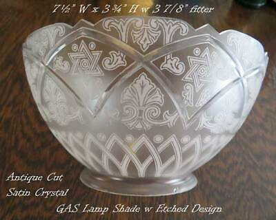 """Antique Cut Satin Crystal GAS Lamp Shade w Etched Design 7 ½"""" W x 3 ¾"""" H"""